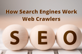 Web Crawlers - How Search Engines Work